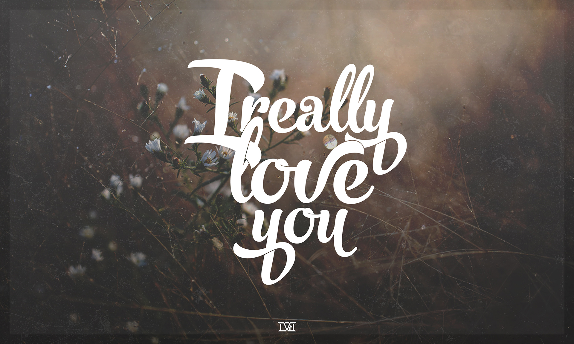 L Love You Wallpapers : Fond d ecran I Really Love You - Wallpaper